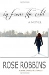 In From the Cold - Rose Robbins