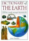 Dictionary Of The Earth - John Farndon, Neil Ardley