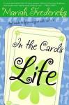 Life - Mariah Fredericks, Liselotte Watkins