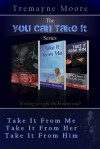 "The ""You Can Take It"" Poetry Series: Volumes 1-3 (Take It From Me; Take It From Her; Take It From Him) - Tremayne Moore, Shantae A Charles, ROC Studios International"