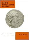 Livy: Book 37, 191-189 B.C. - Livy, P.G. Walsh