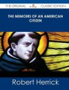 The Memoirs of an American Citizen - Robert Herrick, Daniel Aaron