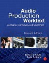 Audio Production Worktext: Concepts, Techniques, and Equipment - Sam Sauls, Craig Stark, David Reese