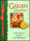 Garden Psalms: God's Gift of Comfort and Abundance - Honor Books, Margaret Jean Langstaff