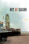 Out of Season - Robert Bausch
