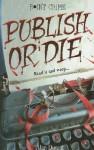 Publish or Die - Alan Durant