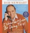 I Shouldn't Even Be Doing This! Low price (Audiocd) - Bob Newhart