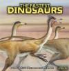 The Fastest Dinosaurs - Dino Don Lessem