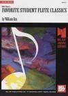 Favorite Student Flute Classics - William Bay