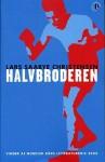 Halvbroderen - Lars Saabye Christensen, Ida Jessen