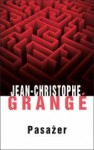 Pasażer - Jean-Christophe Grange