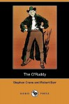 The O'Ruddy - Stephen Crane, Robert Barr, Fredson Bowers, J.C. Levenson