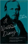 The Diary of a Writer - Fyodor Dostoyevsky, Boris Brasol