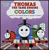 Thomas the Tank Engine Colors (Board Books) - Wilbert Awdry, Pam Posey