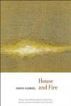 House and Fire - Maria Hummel, Fanny Howe