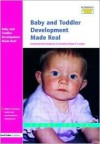 Baby and Toddler Development Made Real: Featuring the Progress of Jasmine Maya 0-2 Years - Sandy Green