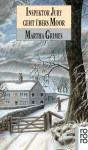 Inspektor Jury geht übers Moor (Richard Jury Mystery, #10) - Martha Grimes