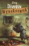 Wybrakówka - Oleg Diwow