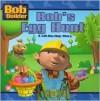 Bob's Egg Hunt (Bob the Builder - Annie Auerbach