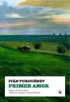 Primer amor - Ivan Turgenev
