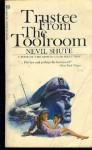 Trustee in the Toolroom - Nevil Shute