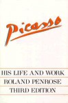 Picasso: His Life and Work - Roland Penrose
