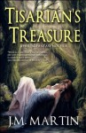 Tisarian's Treasure - J.M. Martin, Julie Dillon