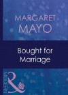 Bought for Marriage (Mills & Boon Modern) (Forced to Marry - Book 1) - Margaret Mayo