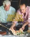 Two Greedy Italians. Antonio Carluccio, Gennaro Contaldo - Antonio Carluccio