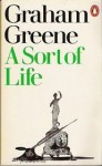 A Sort of Life - Graham Greene