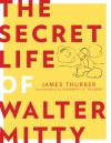The Secret Life of Walter Mitty - James Thurber, Rosemary Thurber