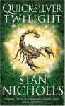 Quicksilver Twilight (Quicksilver Trilogy) - Stan Nicholls