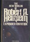 Expanded Universe: The New Worlds of Robert A. Heinlein - Robert A. Heinlein