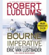 Robert Ludlum's (TM) The Bourne Imperative - Eric Van Lustbader