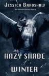 Hazy Shade of Winter (The Unbound Series) - Jessica Bradshaw