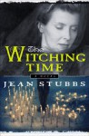 The Witching Time - Jean Stubbs