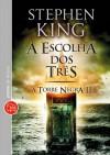 A Escolha dos Três - Stephen King