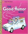 The Good Humor Man - Kathleen Daly