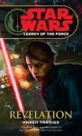 Revelation (Sar Wars: Legacy of the Force #8) - Karen Traviss