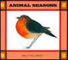 Animal Seasons - Brian Wildsmith
