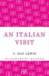 An Italian Visit. by C. Day Lewis - Cecil Day-Lewis