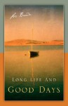 Long Life and Good Days - Les Brown