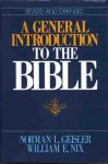 A General Introduction to the Bible - Norman L. Geisler, William E. Nix
