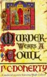 Murder Wears a Cowl - Paul Doherty