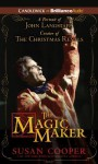 The Magic Maker: A Portrait of John Langstaff Creator of the Christmas Revels - Susan Cooper, Susan Duerden