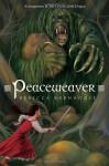 Peaceweaver - Rebecca Barnhouse
