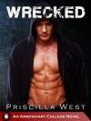 Wrecked - Priscilla West