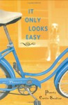 It Only Looks Easy (Single Titles) - Pamela Curtis Swallow