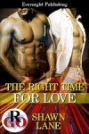 The Right Time For Love - Shawn Lane
