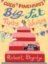 Coco Pinchard's Big Fat Tipsy Wedding - Robert Bryndza